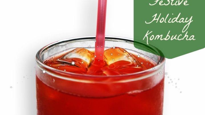 Festive Holiday Kombucha