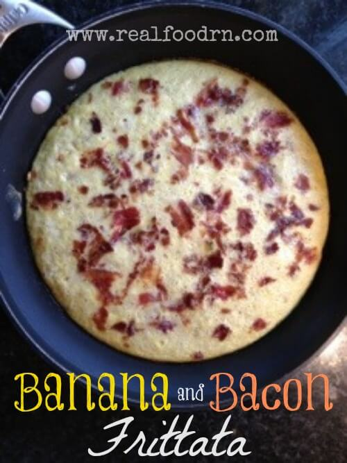 Banana Bacon Frittata | Real Food RN