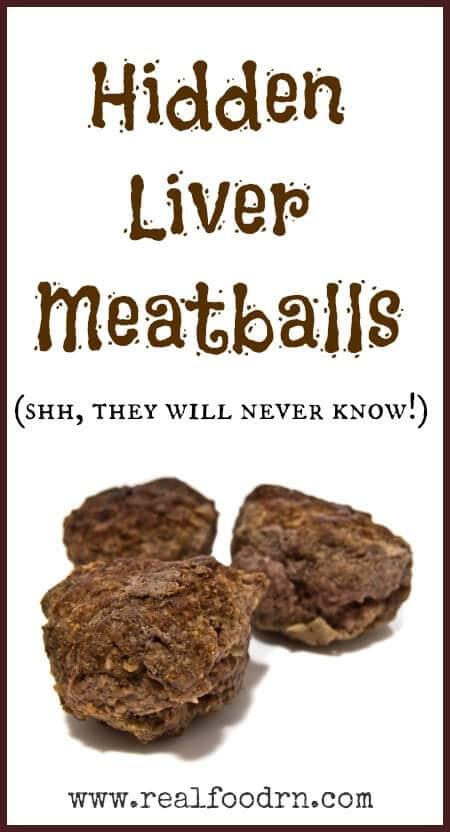 Hidden Liver Meatballs Real Food RN.jpg