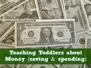 Teaching Toddlers About Money (saving & spending) | Real Food RN