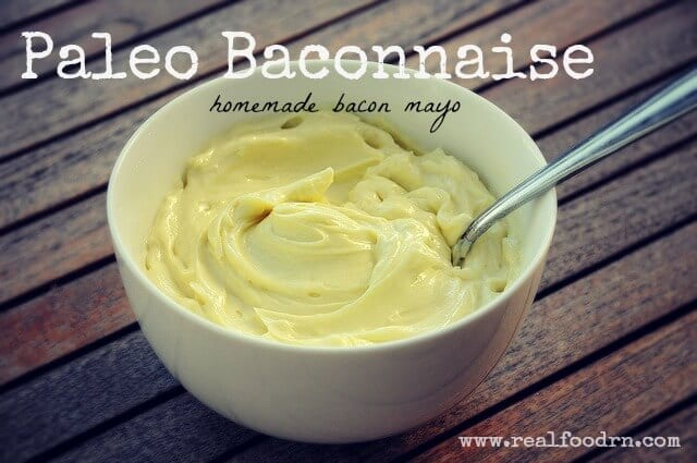 Baconnaise | Real Food RN