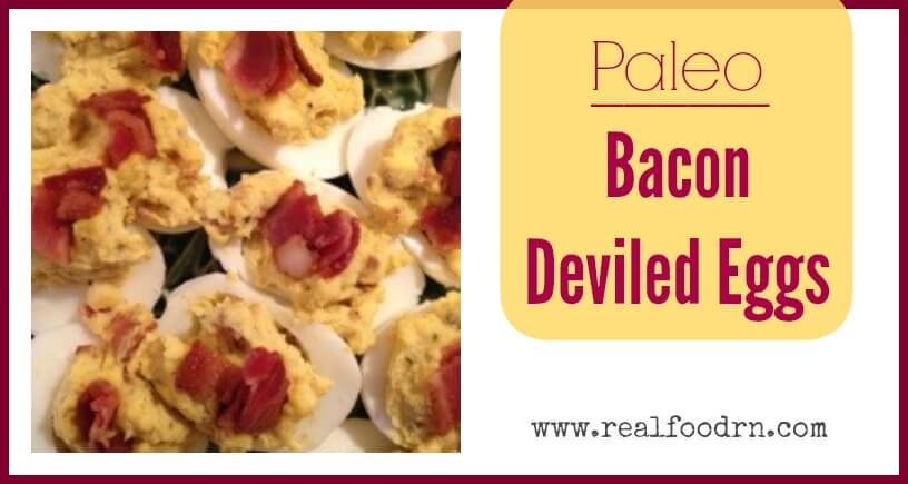 Paleo Bacon Deviled Eggs | Real Food RN
