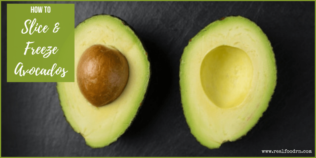 How to Slice and Freeze Avocados | Real Food RN