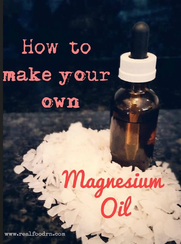How to Make Your Own Magnesium Oil | Real Food RN