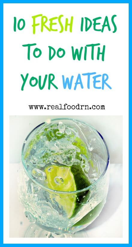 10 fresh ideas to do with your water.jpg