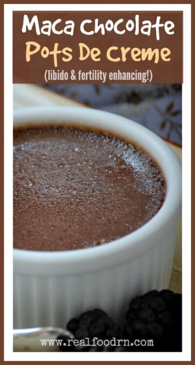 Maca Chocolate Pots De Creme | Real Food RN