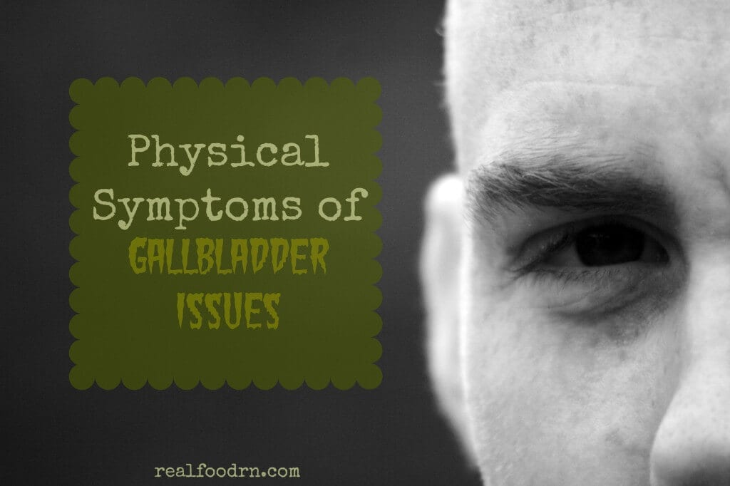 Physical Symptoms Of Gallbladder Issues