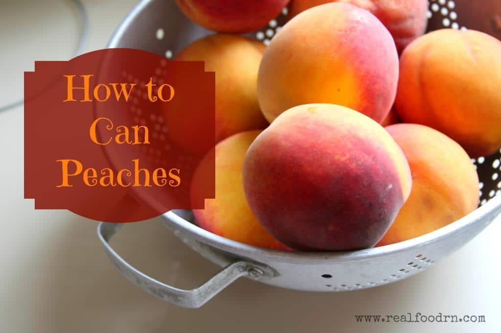 How to Can Peaches | Real Food RN