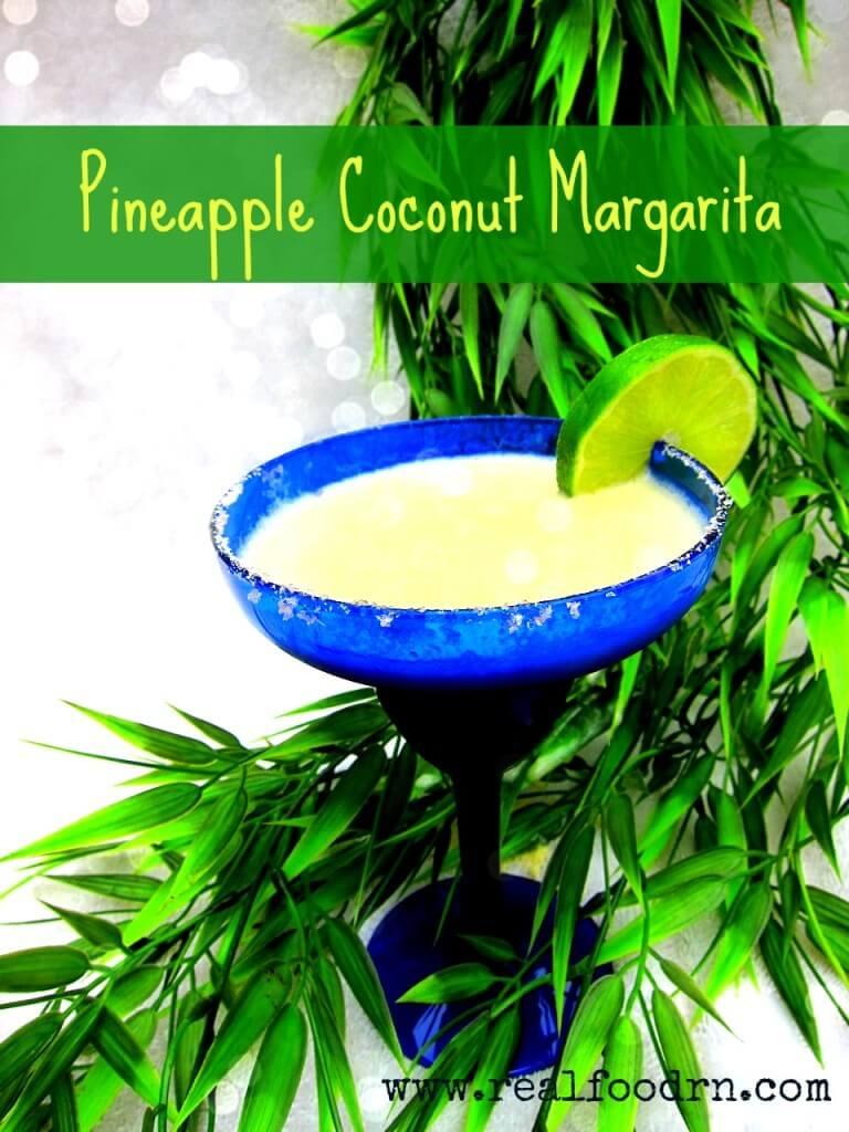 Pineapple Coconut Margarita   Real Food RN