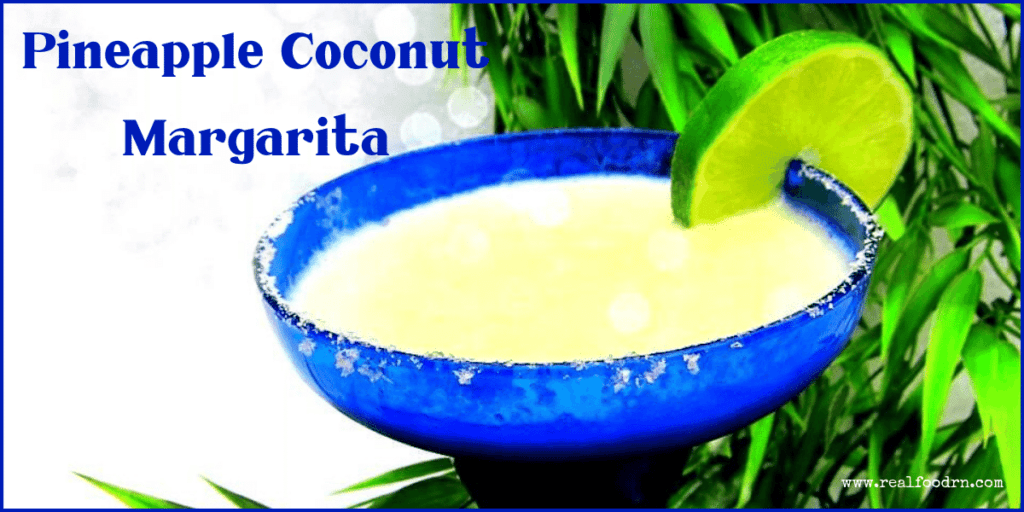 Pineapple Coconut Margarita | Real Food RN