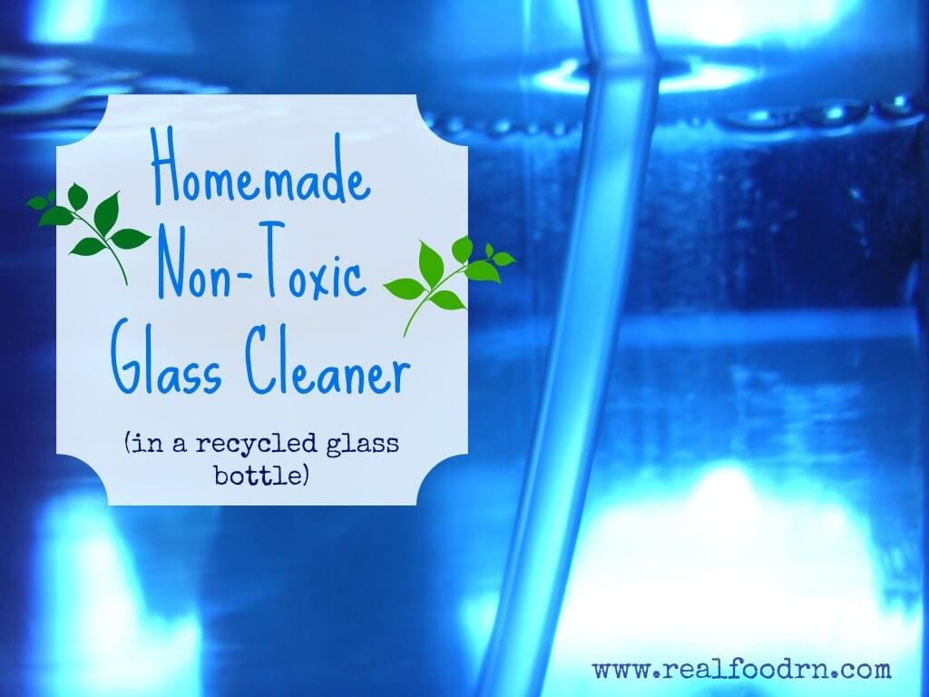 Homemade Non-toxic Glass Cleaner | Real Food RN