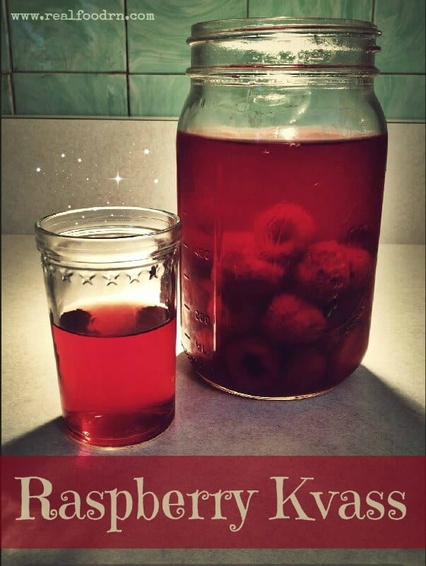How to Make Raspberry Kvass | Real Food RN