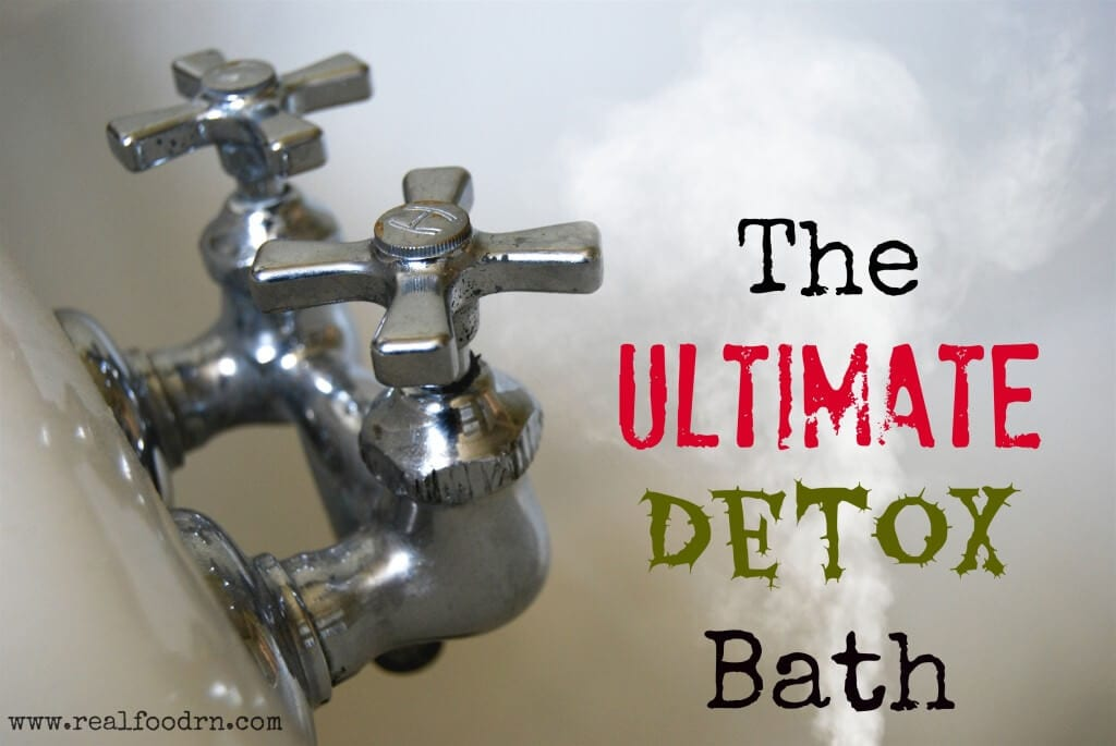 The Ultimate Detox Bath | Real Food RN