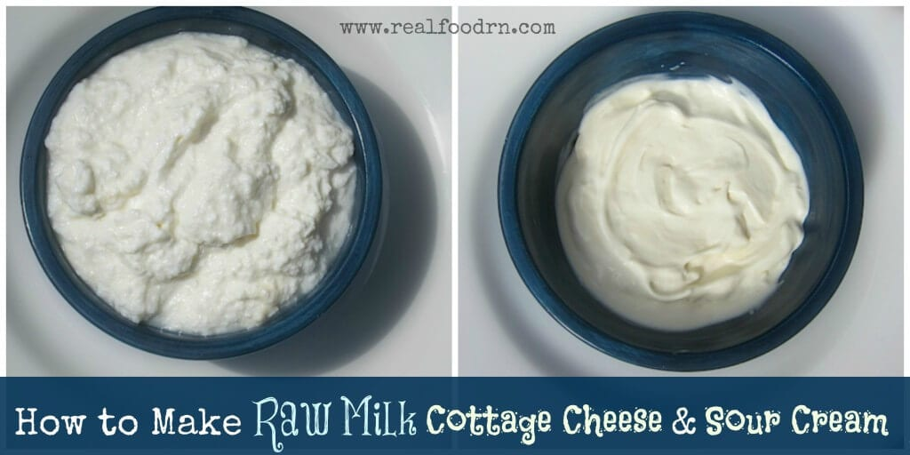 How to Make Raw Milk Cottage Cheese and Sour Cream | Real Food RN