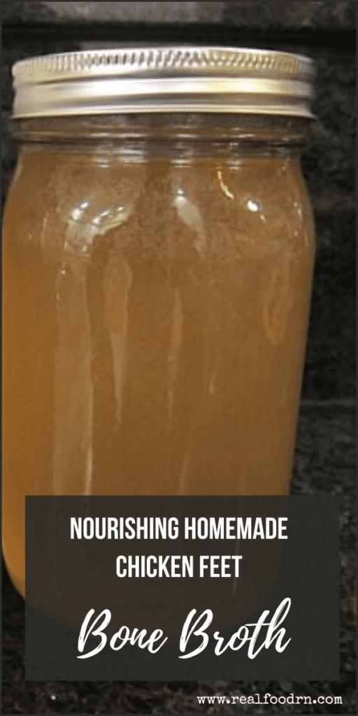 Nourishing Homemade Chicken Feet Bone Broth | Real Food RN