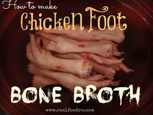 Chicken Feet Bone Broth | Real Food RN