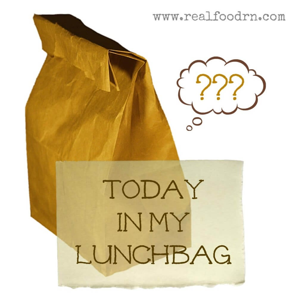 Today in My Lunchbag | Real Food RN