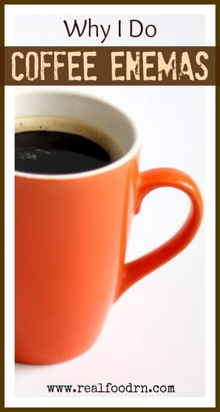 Why I do Coffee Enemas | Real Food RN