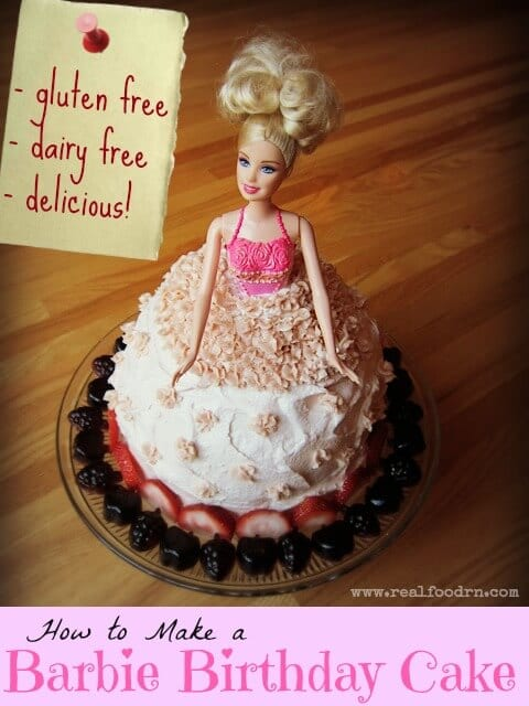 How to Make a Barbie Birthday Cake | Real Food RN