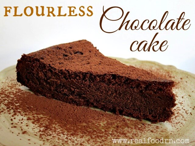 Flourless Chocolate Cake Paleo Real Food Rn
