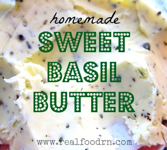 Sweet Basil Butter | Real Food RN