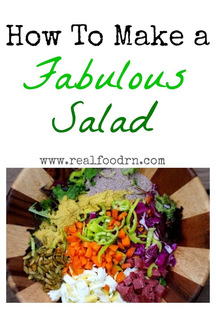 How to Make a Fabulous Salad | Real Food RN