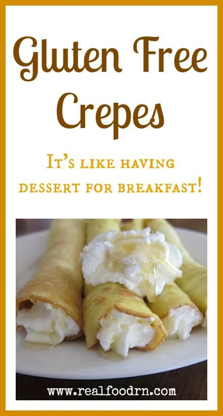 Gluten Free Crepes | Real Food RN