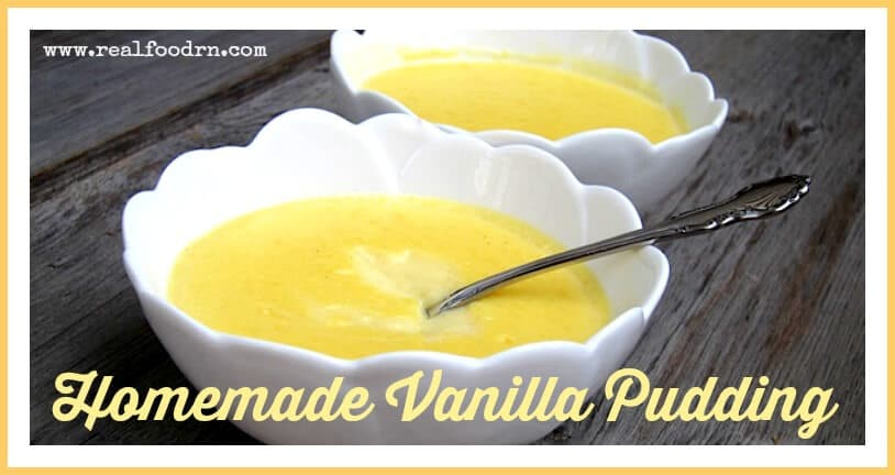 Homemade Vanilla Pudding | Real Food RN