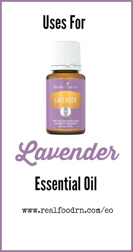 Uses for Lavender Essential Oil | Real Food RN