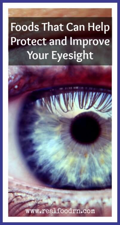Foods That Can Help Protect and Improve Your Eyesight