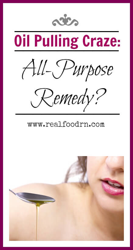 Oil Pulling Craze All-Purpose Remedy