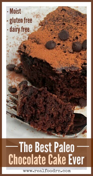 The Best Paleo Chocolate Cake Ever | Real Food RN