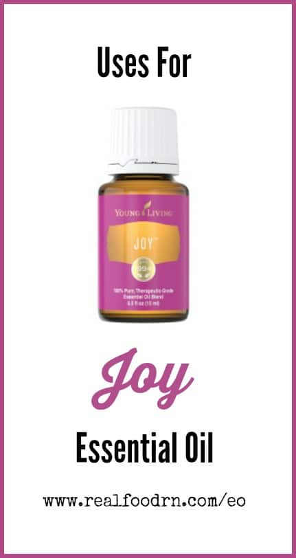 Uses for Joy Essential Oil | Real Food RN