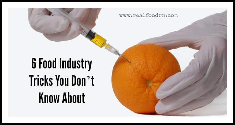 6 Food Industry Tricks You Don't Know About | Real Food RN