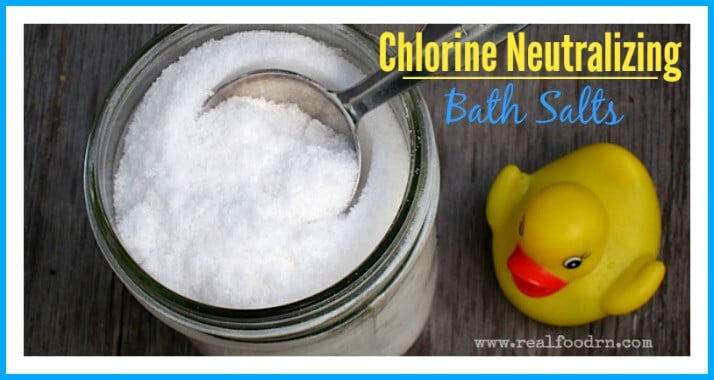 Chlorine Neutralizing Bath Salts | Real Food RN