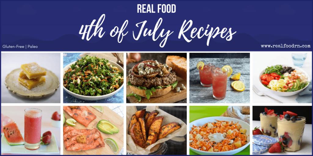 Real Food 4th of July Recipes | Real Food RN