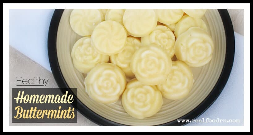 Healthy Homemade Buttermints | Real Food RN