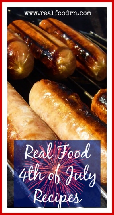 Real Food 4th of July Recipes | Real Food RN