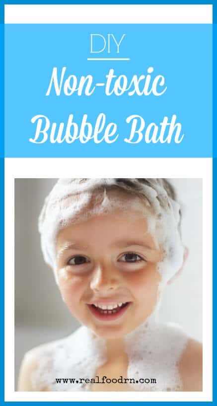 Easy Non-toxic Bubble Bath Recipe | Real Food RN