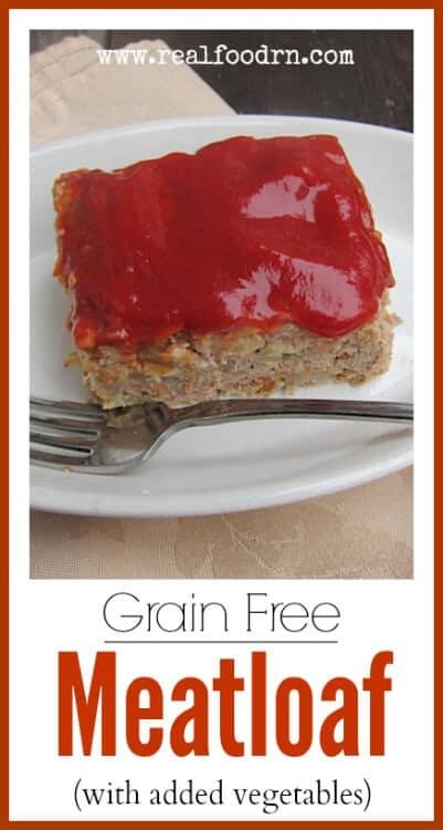 Grain Free Meatloaf   Real Food RN
