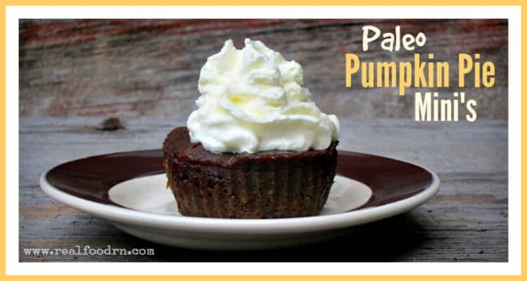 Paleo Pumpkin Pie Mini's | Real Food RN