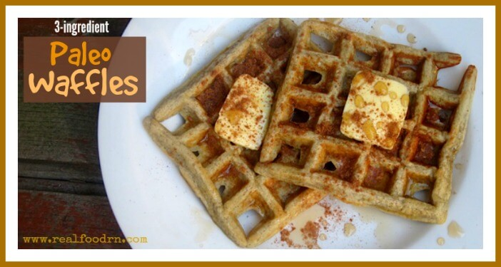 3-ingredient Paleo Waffles | Real Food RN