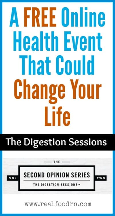 The Digestion Sessions |Real Food RN