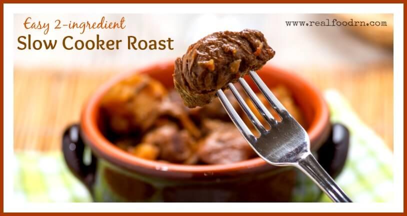 Easy Slow Cooker Roast | Real Food RN