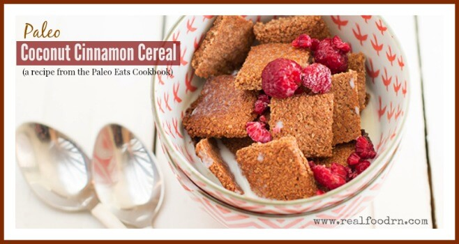 Paleo Coconut Cinnamon Cereal -- Real Food RN
