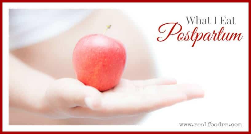 What I Eat Postpartum | Real Food RN