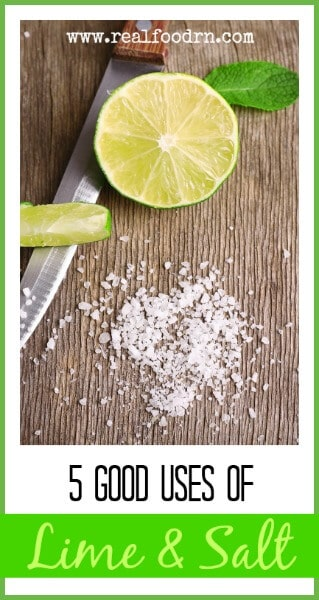 Lime And Salt - 5 Good Uses Of This Combination | Real Food RN