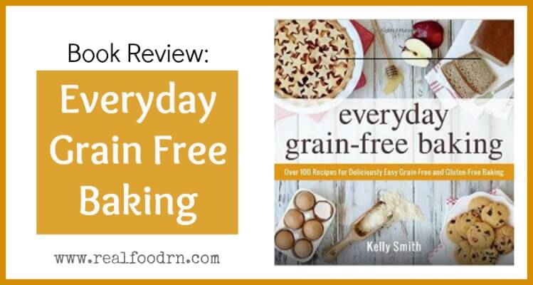 Book Review: Everyday Grain Free Baking