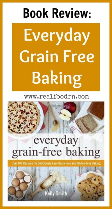 Book Review Everyday Grain Free Baking | Real Food RN