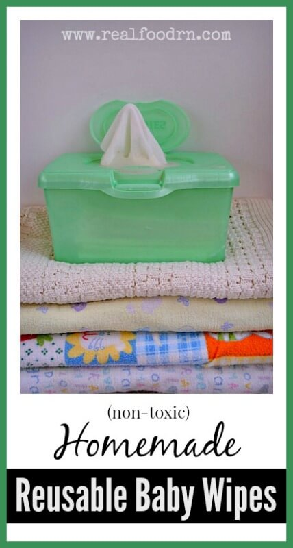 Homemade Reusable Baby Wipes | Real food RN